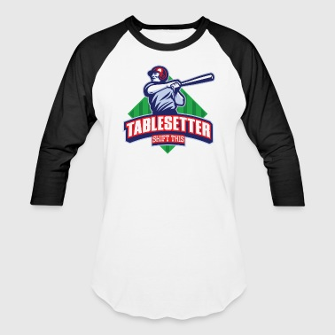Tablesetter - Baseball T-Shirt