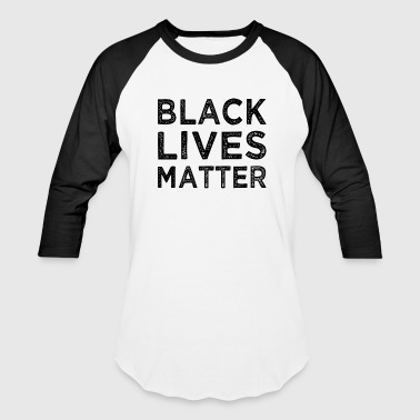 Black Lives Matter Shirt - Baseball T-Shirt