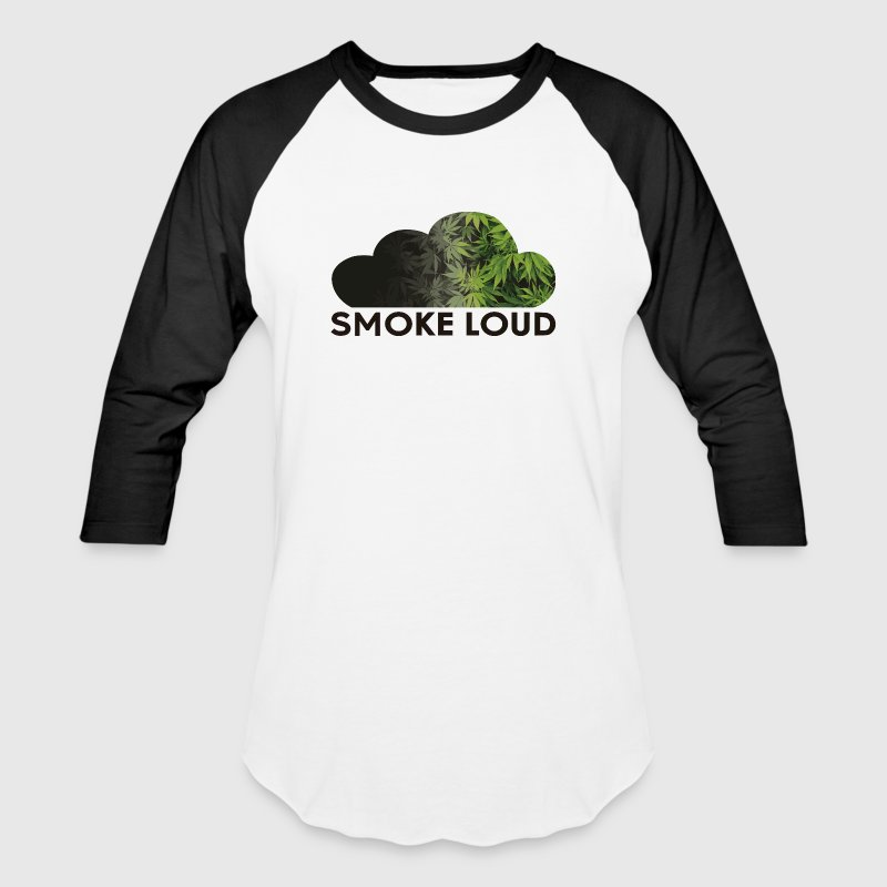 SMOKE loud  - Baseball T-Shirt