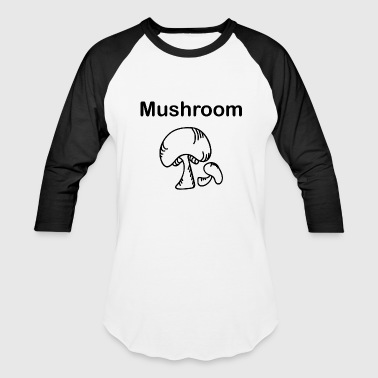 Mushroom Picker Mushrooms Picker Forest Mushroom - Baseball T-Shirt