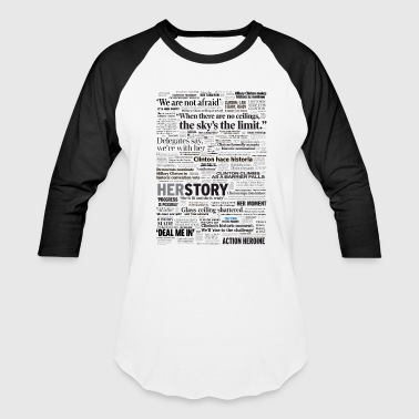 Newspaper Hillary 2016 Nomination Headline Collage - Baseball T-Shirt