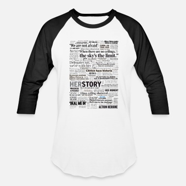 Historical Hillary 2016 Nomination Headline Collage - Baseball T-Shirt