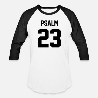 Bible Psalm 23 - Baseball T-Shirt