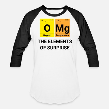 Omg Elements OMG Elements of surprise Chemistry - Baseball T-Shirt