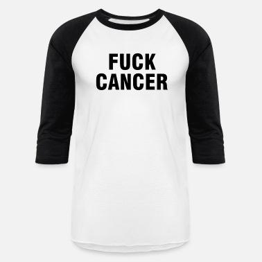 743dfdf8060 Shop Fuck Cancer T-Shirts online | Spreadshirt