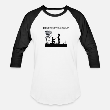 Proposal Quotes PROPOSAL QUOTE! GIFT IDEA - Unisex Baseball T-Shirt