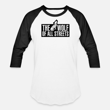 Streets Wolf Of All Streets (1-Color) - Unisex Baseball T-Shirt