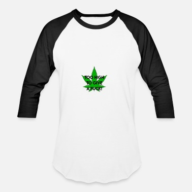 Stoner high I no fucks given I cannabis I weed I gift - Baseball T-Shirt