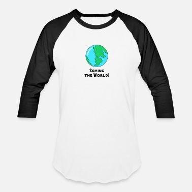 World Pollution Save the World no Plastic pollution ocean recycle - Unisex Baseball T-Shirt