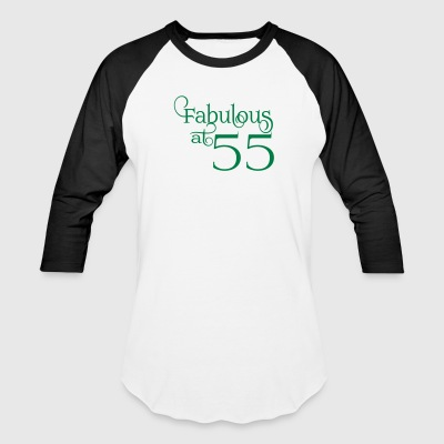 Fabulous at 55 - Baseball T-Shirt