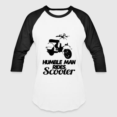 humble man rides scooter - Baseball T-Shirt