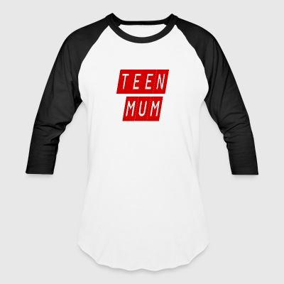 teen mum - Baseball T-Shirt