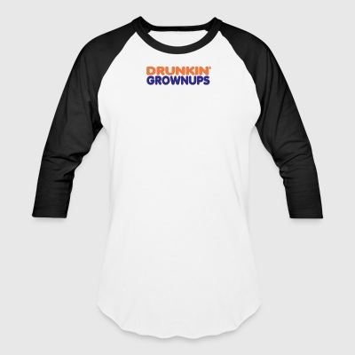 Drunkin Grownups - Baseball T-Shirt