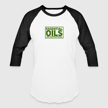 Essential oils are scentsational - Baseball T-Shirt