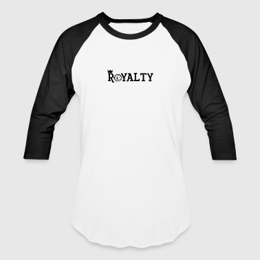 Royalty [BLACK] - Baseball T-Shirt