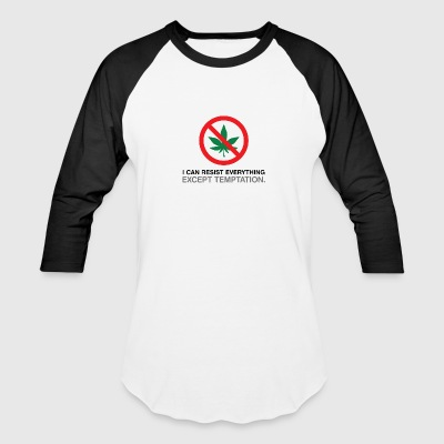 I Can Not Resist The Temptation! - Baseball T-Shirt
