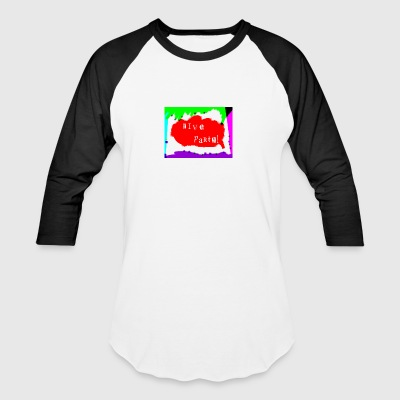 Live Party design - Baseball T-Shirt
