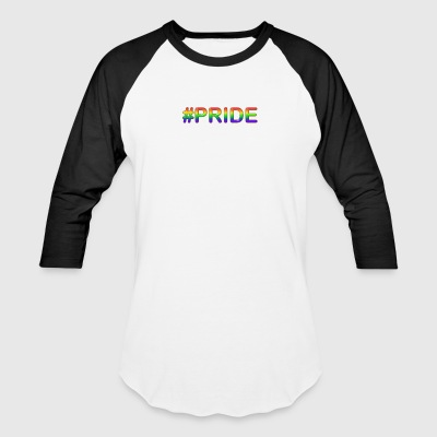 #PRIDE - Baseball T-Shirt