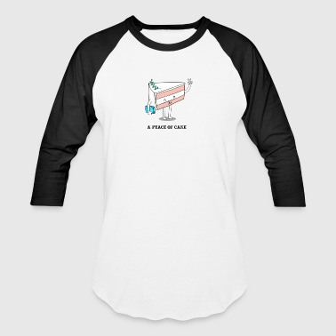 A Peace Of Cake tshirt - Baseball T-Shirt