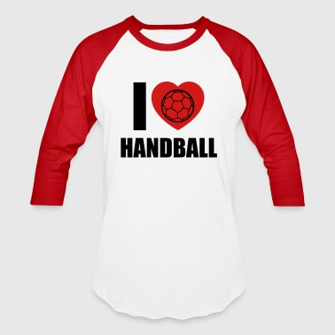 I LOVE HANDBALL - Baseball T-Shirt