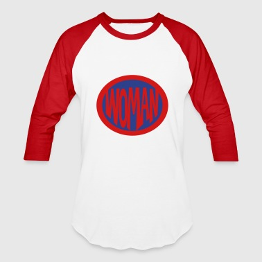 Super, Hero, Heroine, Super Woman - Baseball T-Shirt