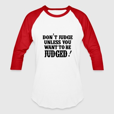 Judge Judge - Baseball T-Shirt