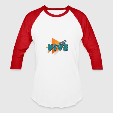 Dive - Diver - Diving - Baseball T-Shirt