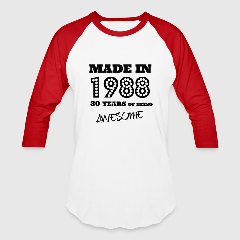 Made in 1988 - 30th bday - Baseball T-Shirt