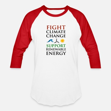 Fight Climate Change - Baseball T-Shirt