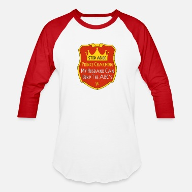 Charming The Prince Prince Charming - Baseball T-Shirt