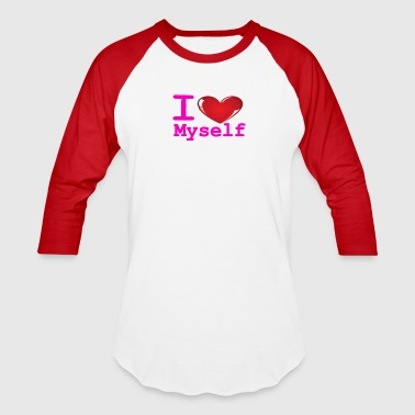 i Love Myself -Pink- Best Selling Design - Baseball T-Shirt