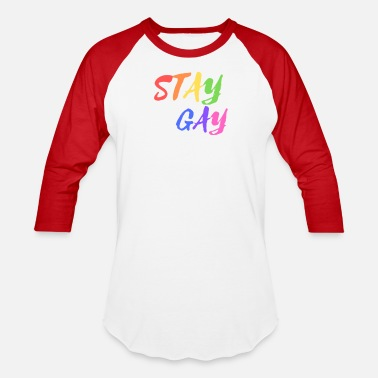 Gay Pride Parade Gay Pride Stay Gay - Baseball T-Shirt