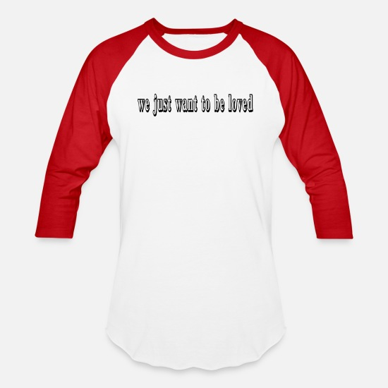 Just Reggae T-Shirts - we just want to be loved t-shirt - Unisex Baseball T-Shirt white/red