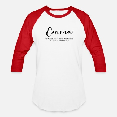 cc48db1e5 Name Meaning Emma Girl Birthday Meaning Proposal Gift - Unisex Baseball T- Shirt