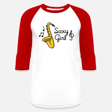 57f6d0d0097 Saxy Saxy girl - Sexy Saxophone pun - Unisex Baseball T-Shirt