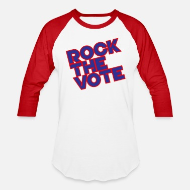 Rock The Vote Rock the Vote - Baseball T-Shirt