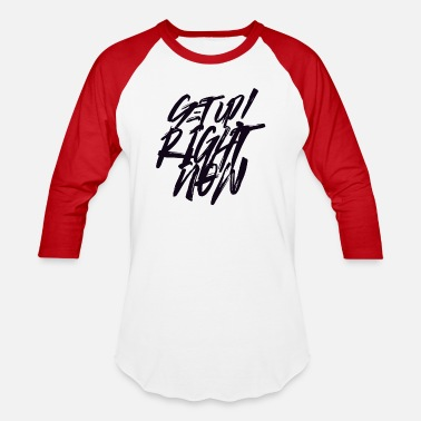 Get Right Get Up Right Now! - Baseball T-Shirt