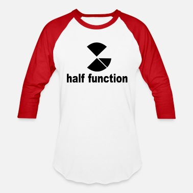 Half Moon half function - Unisex Baseball T-Shirt