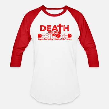 Messiah Jesus Clothing Jesus Death is Destroyed Red - Unisex Baseball T-Shirt