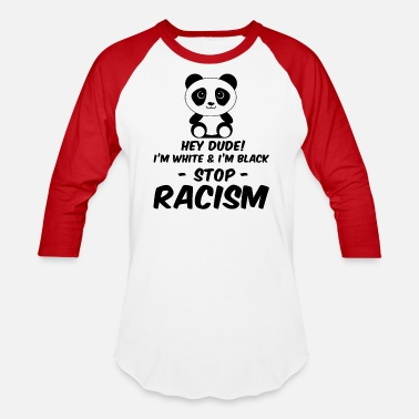 Anti Racism Anti Racism Against Racism Gift - Unisex Baseball T-Shirt