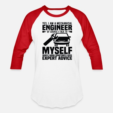 Mechanical Engineering Yes I Am A Mechanical Engineer - Unisex Baseball T-Shirt