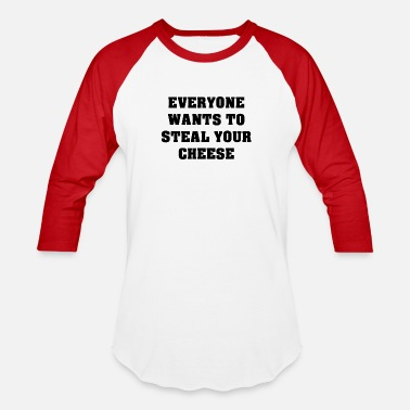 Steal Steal Cheese - Unisex Baseball T-Shirt