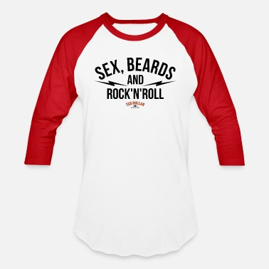 Fucking Rock N Roll Sex beards and rock n roll - Baseball T-Shirt