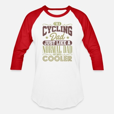 Cyclist Cycling Dad Like A Normal Dad But Cooler Bike Rider Cyclist - Unisex Baseball T-Shirt