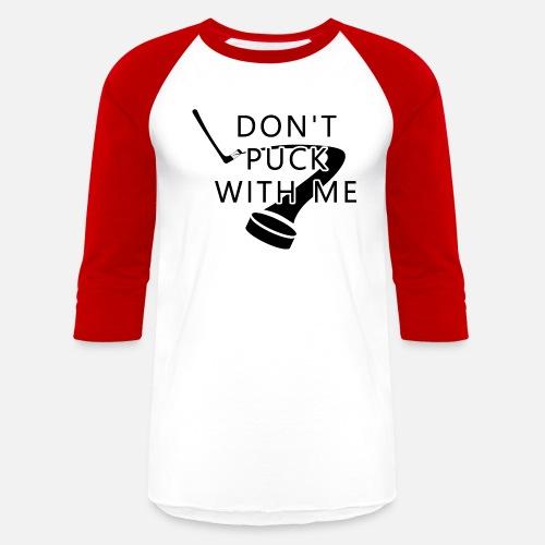 a0e52cb3e92 Hockey T-Shirts - Funny hockey field hockey puck Present - Unisex Baseball T-.  Do you want to edit the design?