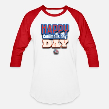 T-Shirts and dresses to mark American columbus Day - Unisex Baseball T-Shirt