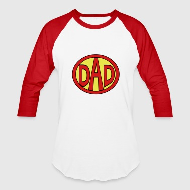 Super, Hero, Super hero, Super Dad - Baseball T-Shirt