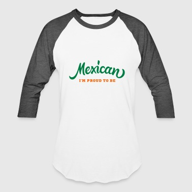 Gift For Mexican Mexican - Baseball T-Shirt