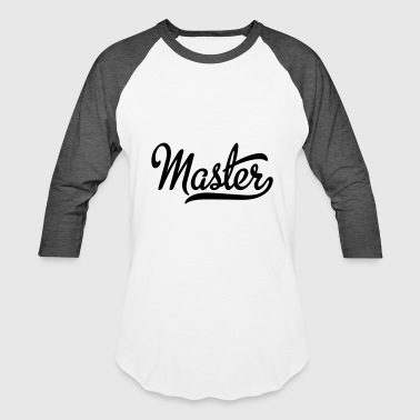 Master Copy master - Baseball T-Shirt