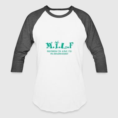 MILF TEAL - Baseball T-Shirt